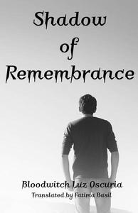 Shadow of Remembrance