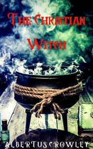 The Christian Witch