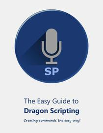 Easy Guide to Dragon Scripting
