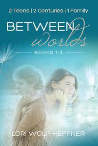 Between Worlds Box Set: 1-3