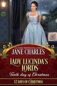 Lady Lucinda's Lords: Tenth Day of Christmas