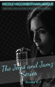 The Jems and Jamz Series: Books 5-7
