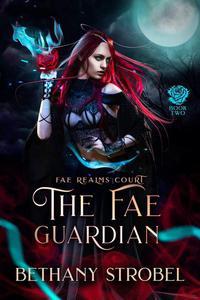 The Fae Guardian