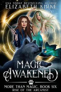 Magic Awakened (Rise of the Arcanist)