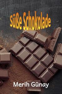 Süße Schokolade