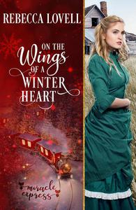 On the Wings of a Winter Heart