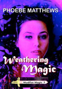 Weathering Magic