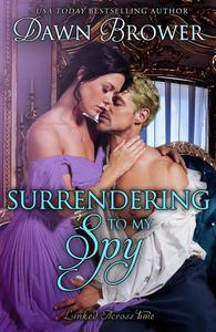 Surrendering to My Spy