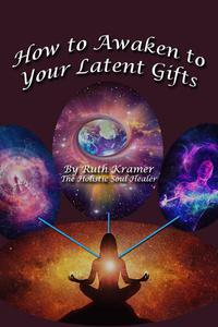 How to Awaken to Your Latent Gifts