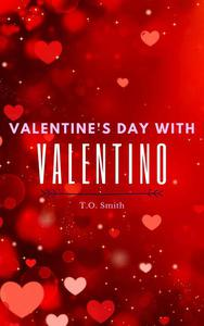 Valentine's Day With Valentino