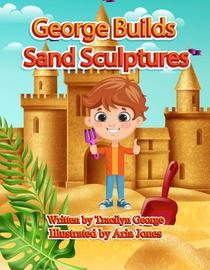 George Builds Sand Sculptures