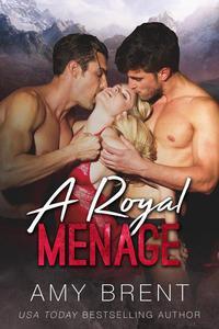 A Royal Menage