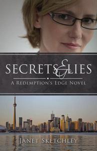 Secrets and Lies: A Redemption's Edge Novel