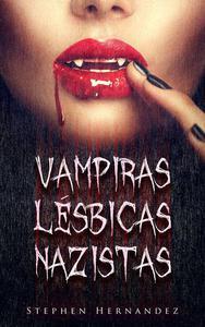 Vampiras Lésbicas Nazistas