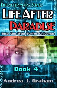 Life After Paradise: Into the Web Surfer Universe