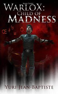 WarloX: Child of Madness
