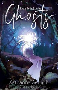Ghosts: Eight Eerie Stories