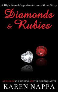 Diamonds & Rubies: A High School Opposite Attracts Short Story