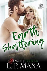 Earth Shattering