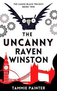 The Uncanny Raven Winston