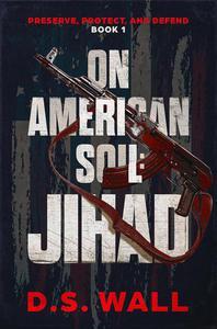 On American Soil: Jihad