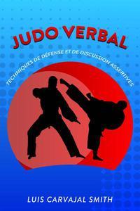 Judo verbal  tecniques de défense et de discussion assertives