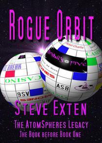 Rogue Orbit
