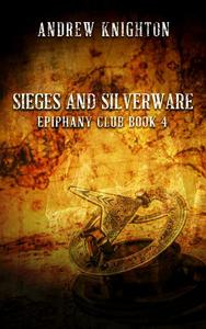 Sieges and Silverware