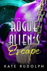 Rogue Alien's Escape