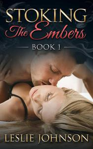 Stoking the Embers - Book 1