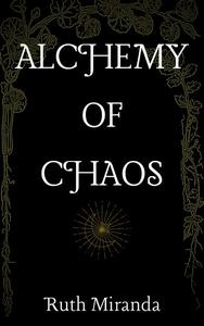 Alchemy of Chaos