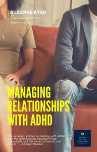 Managing Relationships With ADHD