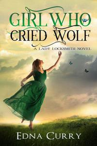 Girl Who Cried Wolf