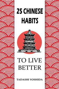 25 Chinese Habits to Live Better