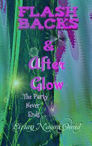 Flashbacks and Afterglow