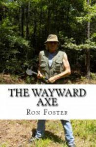 The Wayward Axe