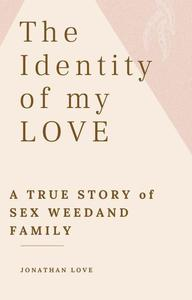 The Identity of my Love