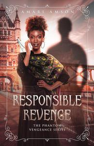 Responsible Revenge