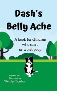 Dash's Belly Ache