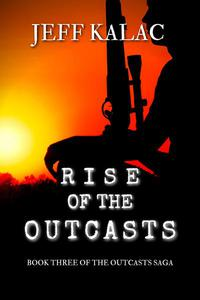 Rise of the Outcasts