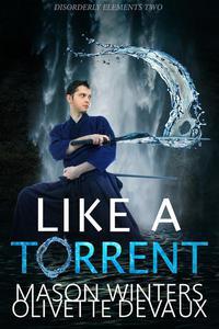 Like a Torrent