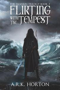 Flirting With the Tempest