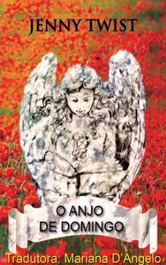 O Anjo de Domingo