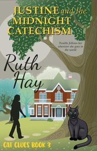 Justine and the Midnight Catechism