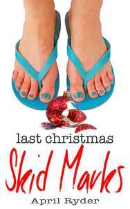 Last Christmas Skid Marks