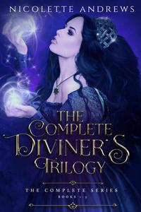 The Complete Diviner's Trilogy