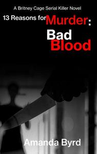 13 Reasons for Murder: Bad Blood