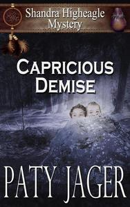 Capricious Demise