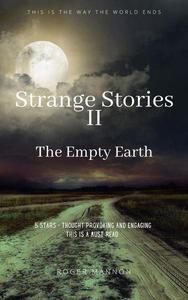 Strange Stories II: The Empty Earth
