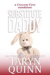 Substitute Daddy: a Crescent Cove Standalone